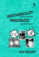 Whatchamacallit, Thingamajig?